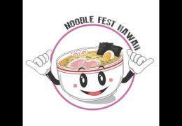 Recorded Live: Inaugural Noodle Festival Hawaii at Ward Village on March 24th, 2018